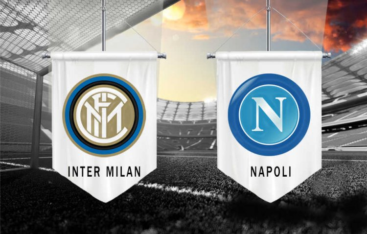 Duel Sengit INTER Milan VS NAPOLI
